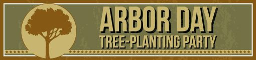 Arbor Day Tree Planting Party.jpg