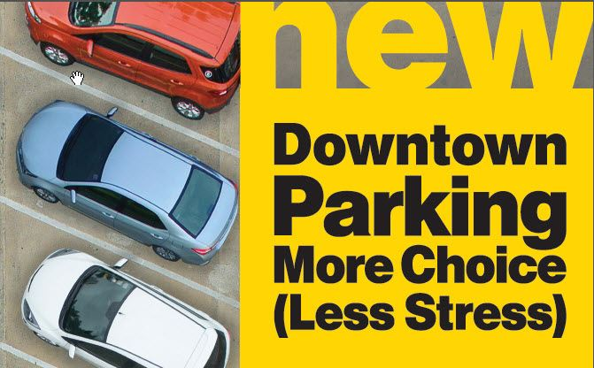 Downtown Parking: More Choice (Less Stress)