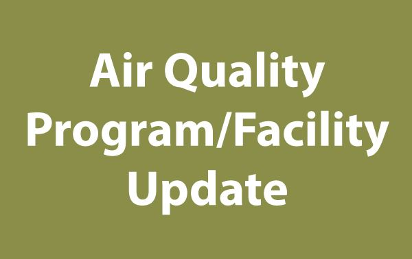 Air Quality Program Facility Update