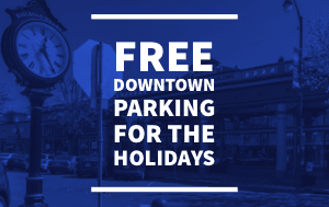 Free downtown parking for the holidays