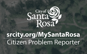 My Santa Rosa Citizen Problem Reporter