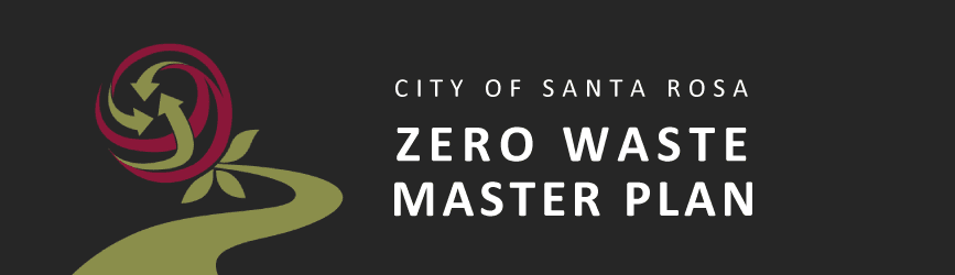 City of Santa Rosa Zero Waste Master Plan