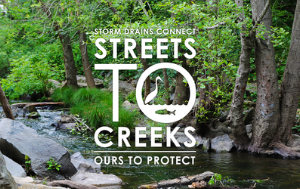 Streets to Creeks News Flash