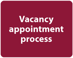 Click to view vacancy appointment process information
