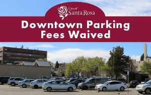 Downtown Parking Fees Temporarily Waived