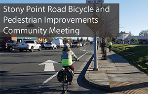 News Flash Stony Point Road Bike and Pedestrian Improvements Meeting