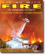 Living With Fire in Sonoma County: A Guide for the Homeowner